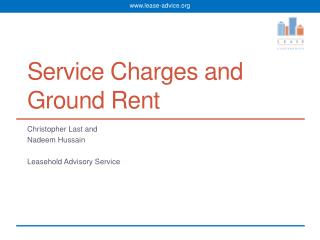 Service Charges and Ground Rent