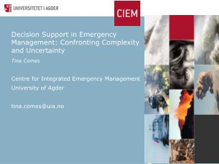 Decision Support in  Emergency  Management:  Confronting Complexity  and  Uncertainty
