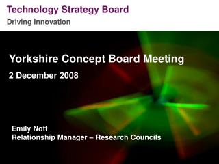 Yorkshire Concept Board Meeting 2 December 2008