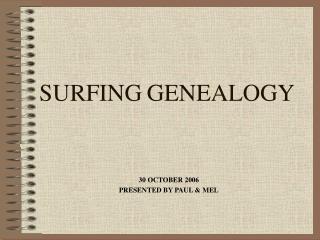SURFING GENEALOGY