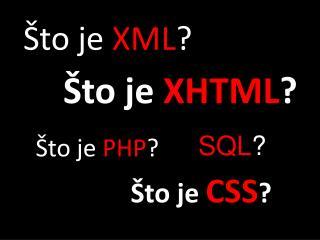 Što je  XML ?