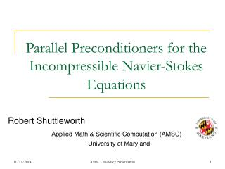 Parallel Preconditioners for the Incompressible Navier-Stokes Equations
