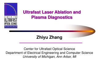 Ultrafast Laser Ablation and Plasma Diagnostics