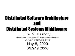 Distributed Software Architecture and  Distributed Systems Middleware