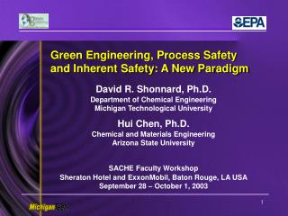 Green Engineering, Process Safety and Inherent Safety: A New Paradigm