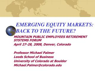 EMERGING EQUITY MARKETS: BACK TO THE FUTURE?