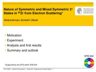 Nature of Symmetric and Mixed Symmetric 2 +  States in  92 Zr from Electron Scattering*