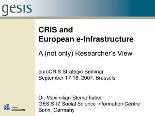 CRIS and  European e-Infrastructure