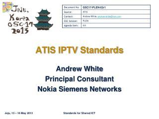 ATIS IPTV  Standards
