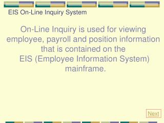 EIS On-Line Inquiry System