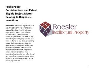 Public Policy Considerations and Patent Eligible Subject Matter Relating to Diagnostic Inventions