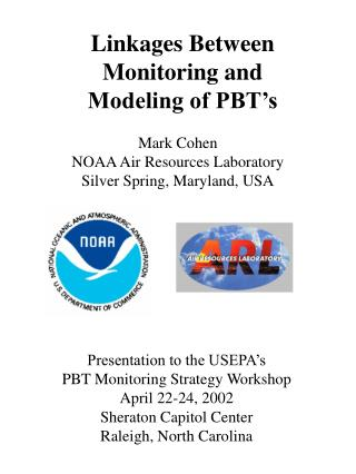 Linkages Between Monitoring and Modeling of PBT's