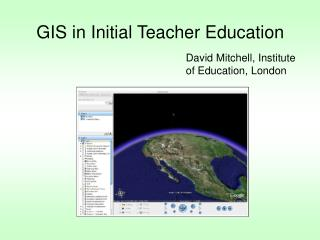 GIS in Initial Teacher Education