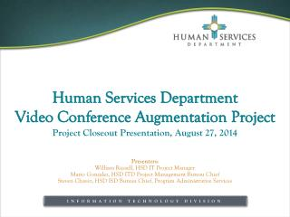 Human Services Department Video  Conference  Augmentation  Project