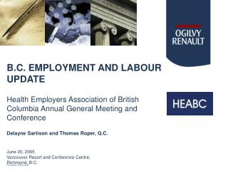 B.C. EMPLOYMENT AND LABOUR UPDATE