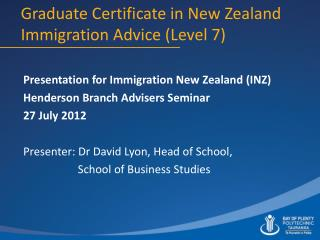 Graduate Certificate in New Zealand Immigration Advice (Level 7)