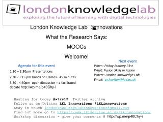 London Knowledge Lab      nnovations What the Research Says:  MOOCs Welcome!