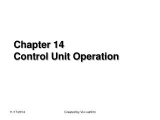 Chapter 14 Control Unit Operation