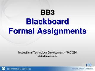 BB3 Blackboard  Formal Assignments