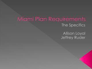 Miami Plan Requirements