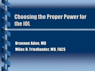 Choosing the Proper Power for the IOL
