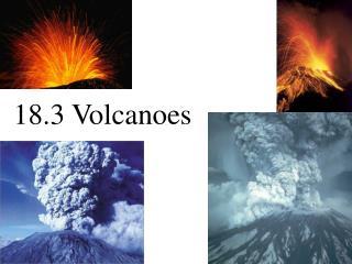 18.3 Volcanoes