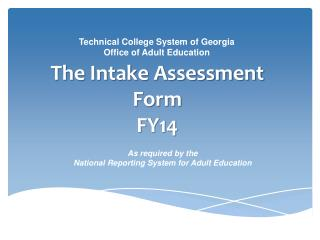 The Intake Assessment Form FY14