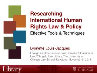 Researching  International Human Rights Law &  Policy