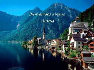 Bienvenidos a Viena,  Austria