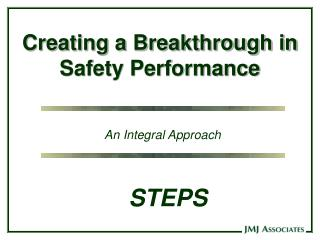 Creating a Breakthrough in  Safety Performance