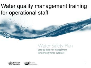 Water quality management training for operational staff