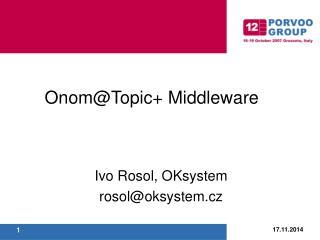 Ivo Rosol, OKsystem rosol@oksystem.cz