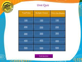 Unit Quiz