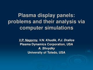 Plasma display panels: problems and their analysis via computer simulations