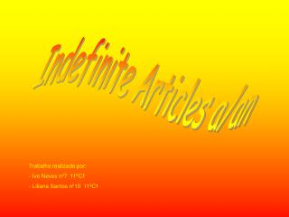 Indefinite Articles a/an