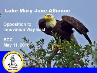 Lake Mary Jane Alliance