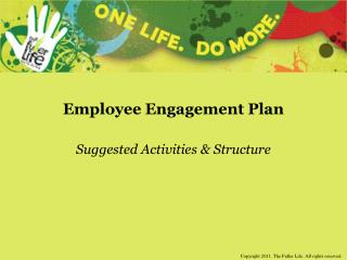 Employee Engagement Plan Suggested Activities & Structure