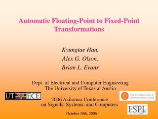 Automatic Floating-Point to Fixed-Point Transformations