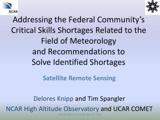 Satellite Remote Sensing Delores Knipp  and Tim Spangler