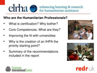 Who are the Humanitarian Professionals?   What is certification? Why bother?