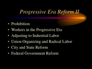 Progressive Era Reform II