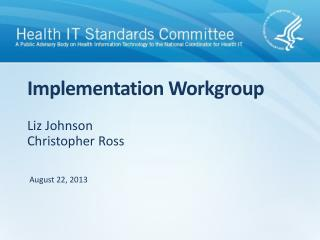 Implementation Workgroup