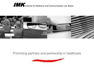 IMK Institute for Medicine and Communication Ltd, Basel