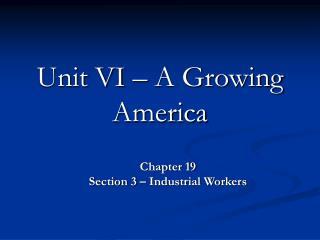 Unit VI – A Growing America