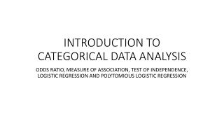 INTRODUCTION TO CATEGORICAL DATA ANALYSIS