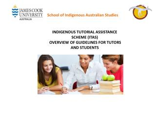 INDIGENOUS  TUTORIAL ASSISTANCE SCHEME (ITAS) OVERVIEW OF GUIDELINES  FOR  TUTORS  AND  STUDENTS