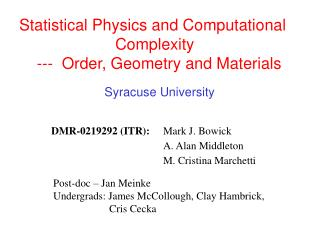 Statistical Physics and Computational 			Complexity     ---  Order, Geometry and Materials