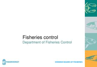 Fisheries control Department of Fisheries Control