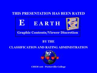 THIS PRESENTATION HAS BEEN RATED