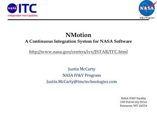 Justin McCarty NASA IV&V Program Justin.McCarty@tmctechnologies
